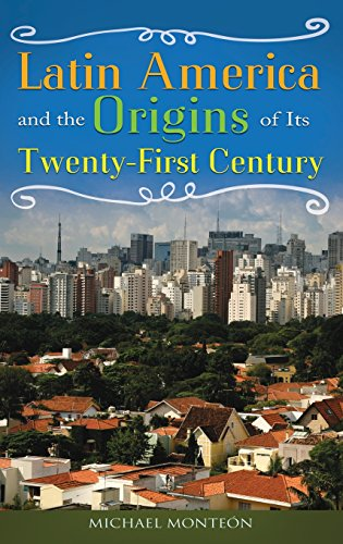 Latin America and the Origins of Its Twenty-First Century (Modern Latin America 2009 compare prices)