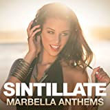 Sintillate - Marbella Anthems