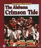 The Alabama Crimson Tide (Team Spirit (Norwood))