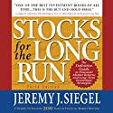 Stocks for the Long Run (       UNABRIDGED) by Jeremy Siegel Narrated by Grover Gardner