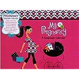 My Pregnancy: A Keepsake Calendar