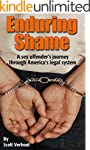 Enduring Shame: A Sex Offender's Jour...
