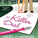 Killer Deal: A Molly Forrester Novel (       UNABRIDGED) by Sheryl Anderson Narrated by Meghan Kane Haseman