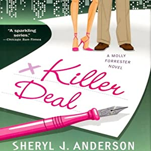 Killer Deal: A Molly Forrester Novel | [Sheryl Anderson]