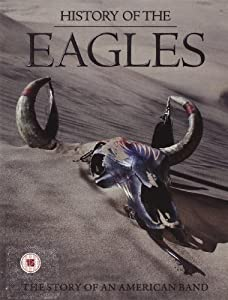 history of the eagles the story of an american band 3 dvd deluxe with 40 page book. Black Bedroom Furniture Sets. Home Design Ideas