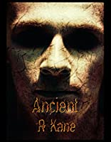 Ancient [Kindle Edition]