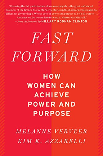 Fast Forward: How Women Can Achieve Power and Purpose (Any Woman Can compare prices)