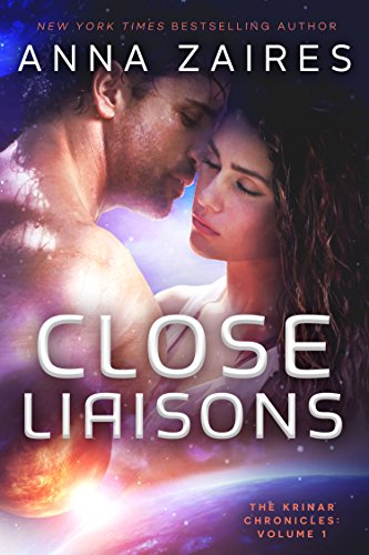 Book: Close Liaisons (The Krinar Chronicles) by Anna Zaires