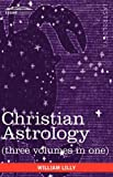 img - for Christian Astrology (Three Volumes in One) book / textbook / text book