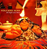 Volcano Suns - The All-Night Lotus Party
