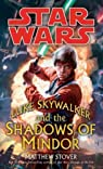 Luke Skywalker and the Shadows of the Mindor par Stover