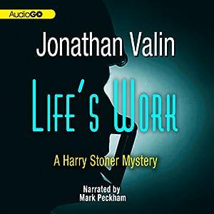 Life's Work: A Harry Stoner Mystery, Book 6 | [Jonathan Valin]