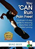 img - for You can run pain free! by Brad Beer (2015-02-18) book / textbook / text book