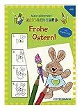 Mein allererster Zeichenkurs: Frohe Ostern! -