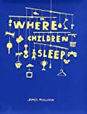 echange, troc James Mollison - Where Children Sleep