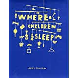 Where Children Sleepby James Mollison