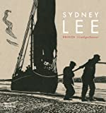Robert Meyrick Sydney Lee: Prints: A Catalogue Raisonné