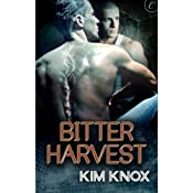 Bitter Harvest | [Kim Knox]