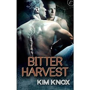 Bitter Harvest | [Kim Knox]