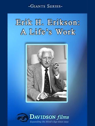 Erik H. Erikson: A Life's Work