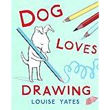 51VweVUm2JL. SL160 OU01 SS160  Dog Loves Drawing (Hardcover)