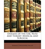 img - for Diseases of the Ear, Nose and Throat: Medical and Surgical (Paperback) - Common book / textbook / text book