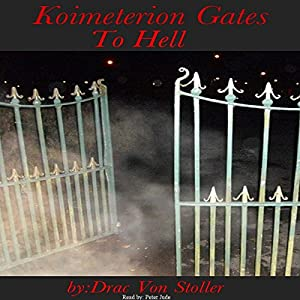 Koimeterion Gates to Hell Audiobook