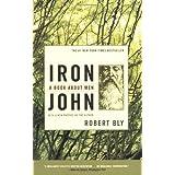Iron John: A Book About Men ~ Robert Bly