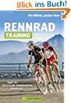 Rennrad-Training: Erprobte Trainingsk...