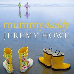 Mummydaddy | [Jeremy Howe]