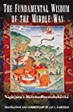 img - for The Fundamental Wisdom of the Middle Way: Nagarjuna's Mulamadhyamakakarika book / textbook / text book