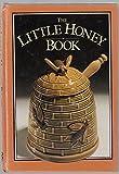 img - for The Little Honey Book by Mavis Budd (1984-08-30) book / textbook / text book