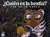 ..Quin es la bestia? (0152001859) by Baker, Keith