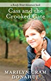 Cass and the Crooked Gate (a Bundy Street Adventure book Book 1)