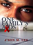 img - for One Family's AIDS book / textbook / text book