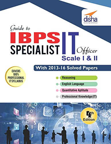 Guide to IBPS Specialist IT Officer Scale I & II with 2013-16 Solved Papers 4th Edition