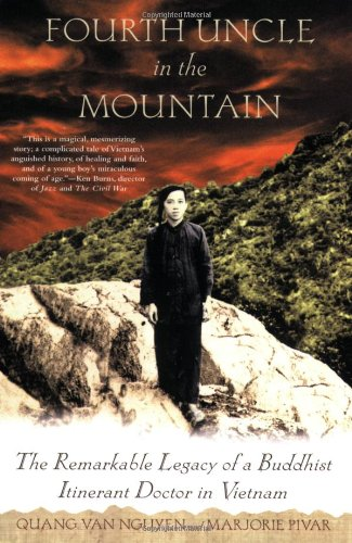 Fourth Uncle in the Mountain: The Remarkable Legacy of a Buddhist Itinerant Doctor in Vietnam