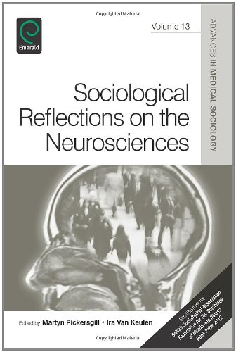 Sociological Reflections on the Neurosciences (Advances in Medical Sociology)