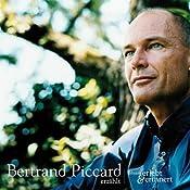 Bertrand Piccard erzählt (erlebt & erinnert) | Bertrand Piccard
