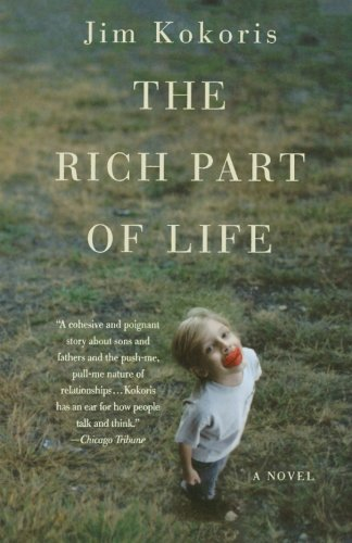 The Rich Part of Life: A Novel