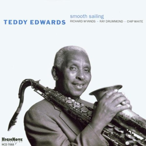 Smooth Sailing by Teddy Edwards, Richard Wyands, Ray Drummond and Chip White