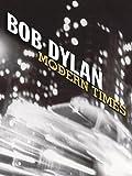 Bob Dylan - Modern Times: P/V/G Folio