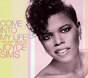 Come Into My Life The Very Best Of Joyce Sims