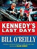 Kennedys Last Days: The Assassination That Defined a Generation