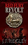 Red Fury Revolt: Book one of the Agricola series