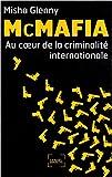 echange, troc Misha Glenny - McMafia : Au coeur de la criminalité internationale