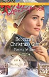 img - for Rebecca's Christmas Gift (Love Inspired\Hannah's Daughters) book / textbook / text book