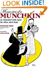 Memories of a Munchkin: An Illustrated Walk Down the Yellow Brick Road