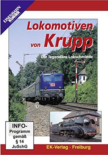 Lokomotiven von Krupp - Die legendäre Lokschmiede [Edizione: Germania]