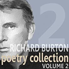 Richard Burton Poetry Collection : Volume 2  by William Shakespeare, John Donne, Thomas Hardy Narrated by Richard Burton